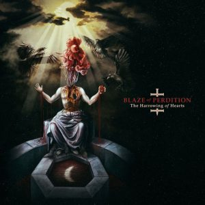 "BLAZE OF PERDITION ""The Harrowing Of Hearts"""