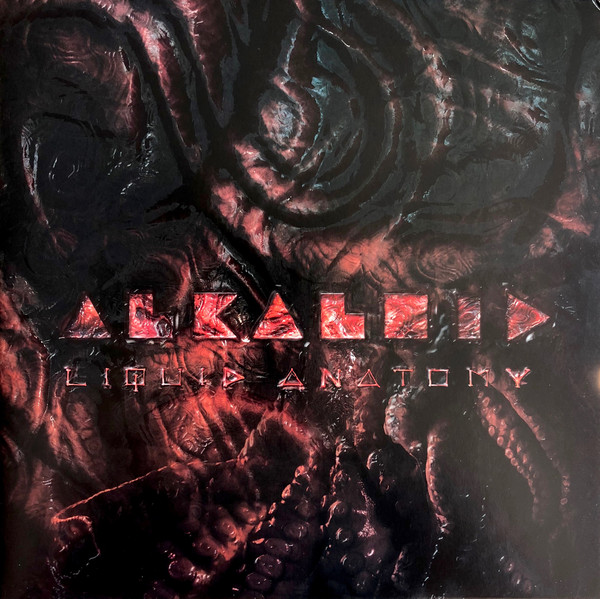 "ALKALOID ""Liquid Anatomy"""