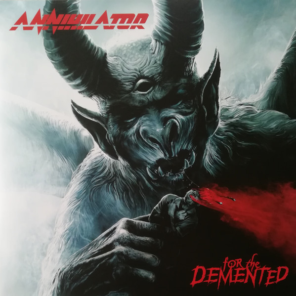 "ANNIHILATOR ""For The Demented"""