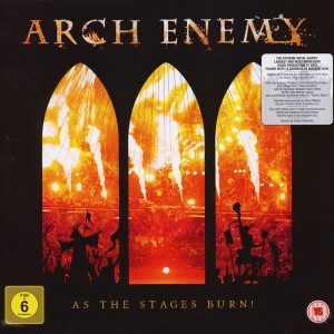 """ARCH ENEMY """"As The Stages Burn!"""""""