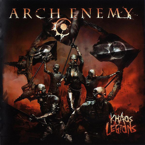 "ARCH ENEMY ""Khaos Legion"""