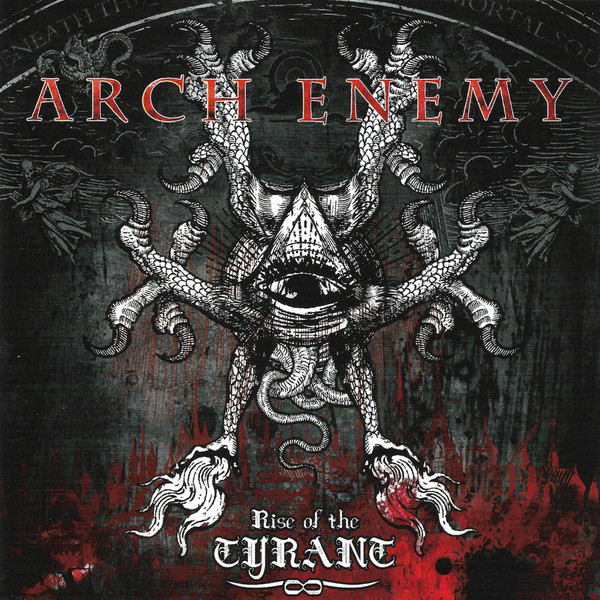 "ARCH ENEMY ""Rise Of The Tyrant"""