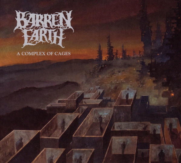 "BARREN EARTH ""A Complex Of Cages"""