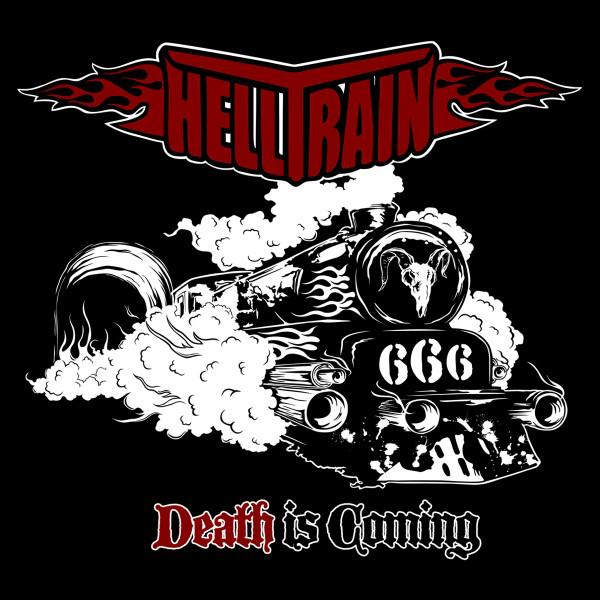 "HELLTRAIN ""Death Is Coming"""