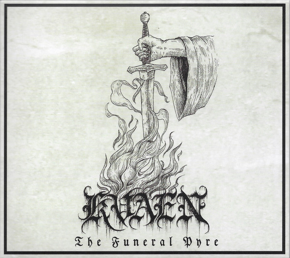 "KVAEN ""The Funeral Pyre"""