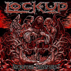 "LOCKUP ‎""Necropolis Transparent"""