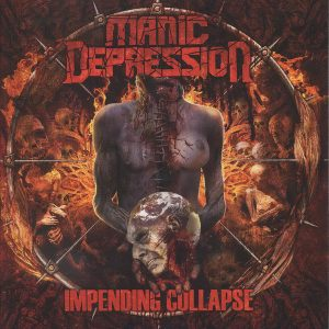 "Manic Depression ""Impending Collapse"""