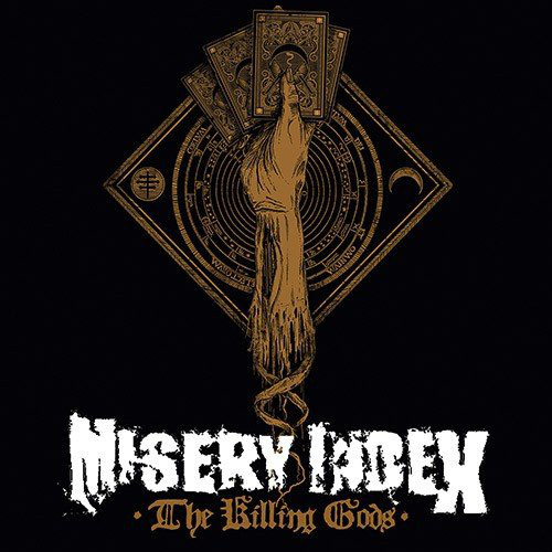"MISERY INDEX ""The Killing Gods"""