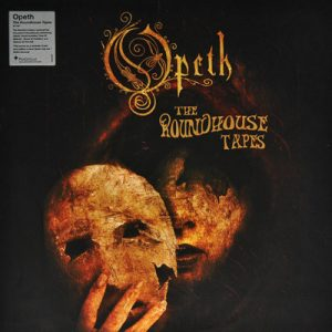 "OPETH ""The Roundhouse Tapes"""