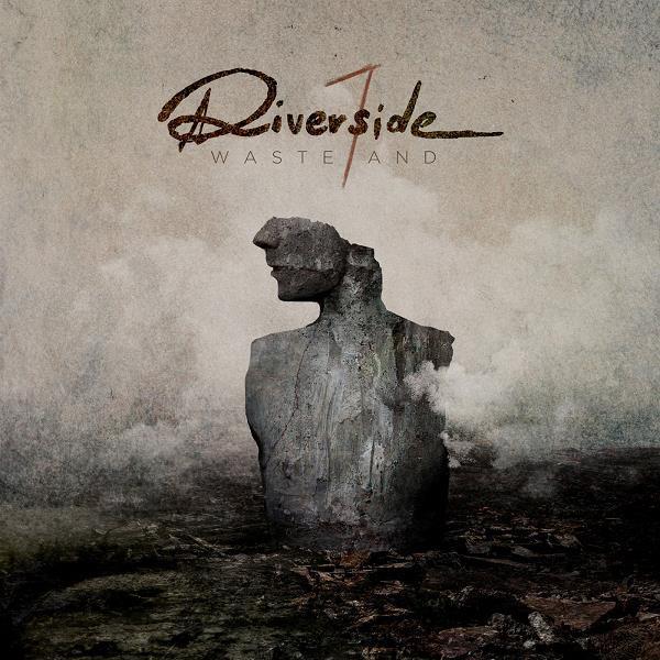 """RIVERSIDE """"Wasteland"""""""