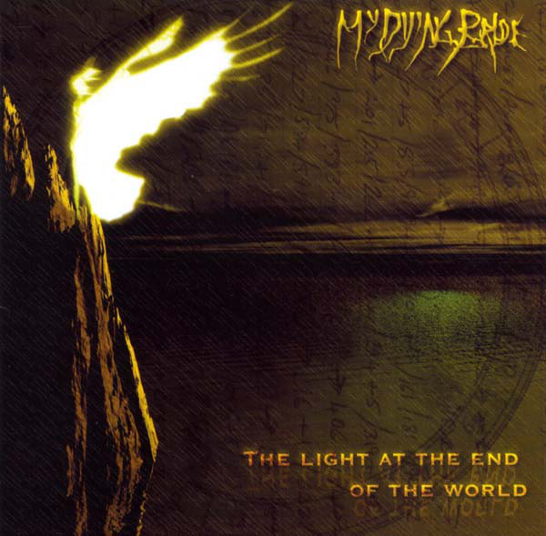 """MY DYING BRIDE """"The Light At The End Of The World"""""""