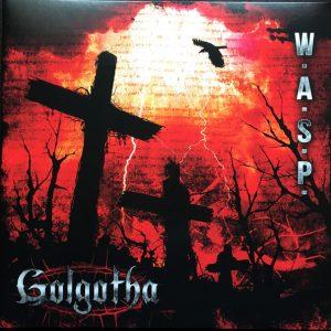 "W.A.S.P. ""Golgotha"""