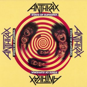 "ANTHRAX ""State Of Euphoria"""