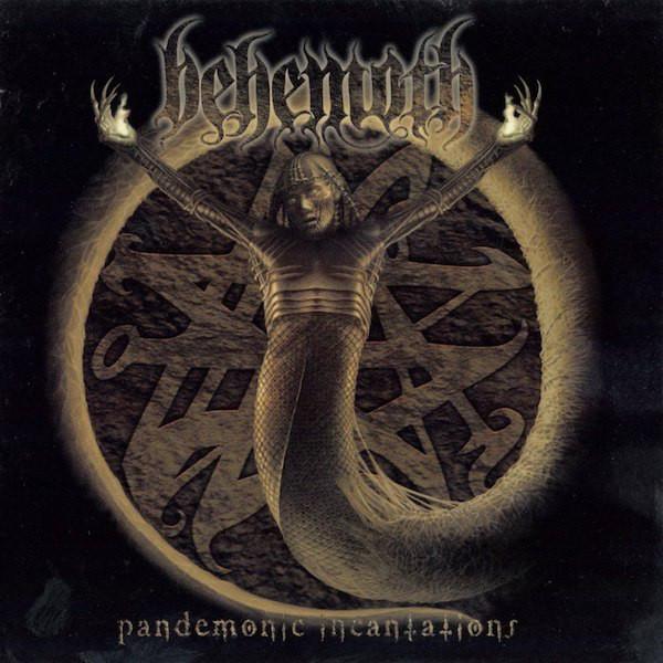"BEHEMOTH ""Pandemonic Incantations"""