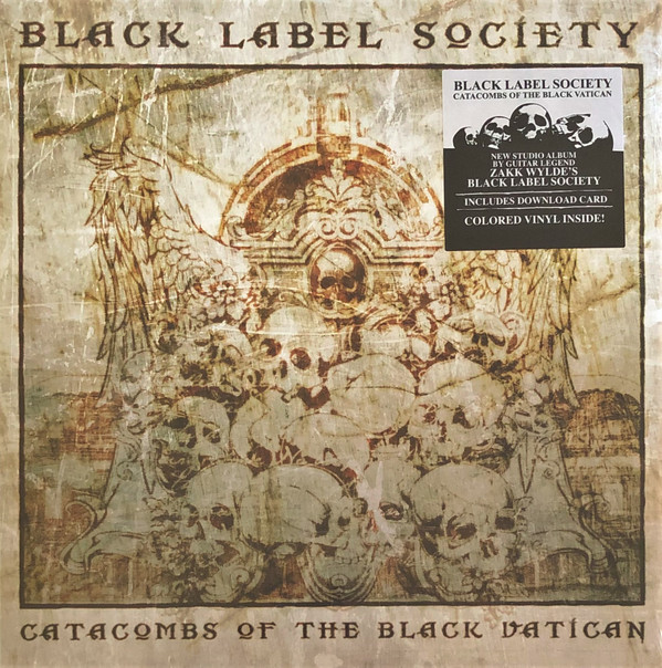 "BLACK LABEL SOCIETY ""Catacombs Of The Black Vatican"""