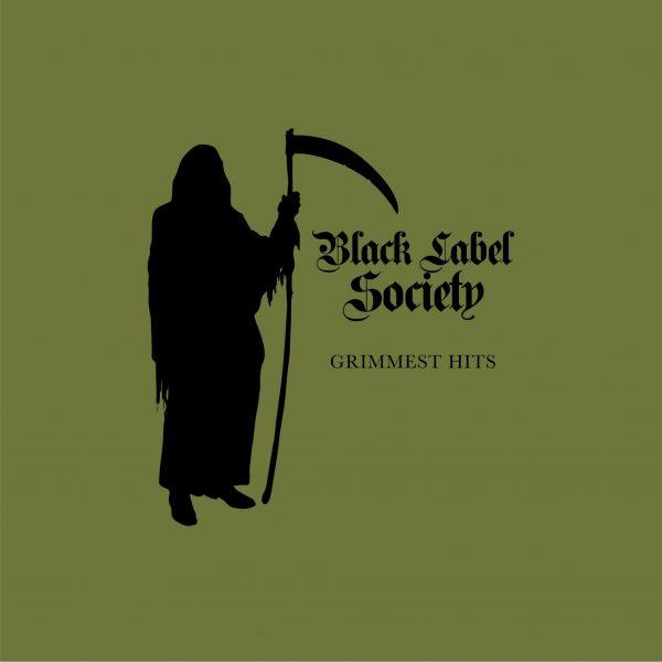 "BLACK LABEL SOCIETY ""Grimmest Hits"""