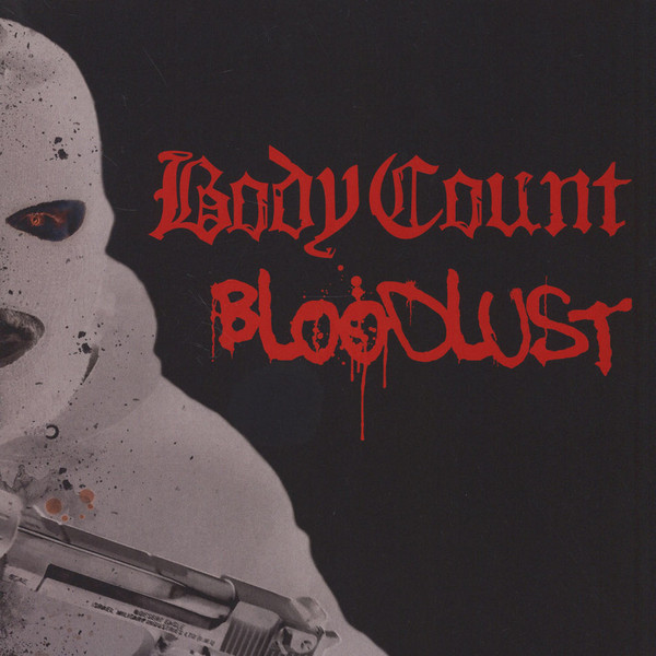"BODY COUNT ""Bloodlust"""