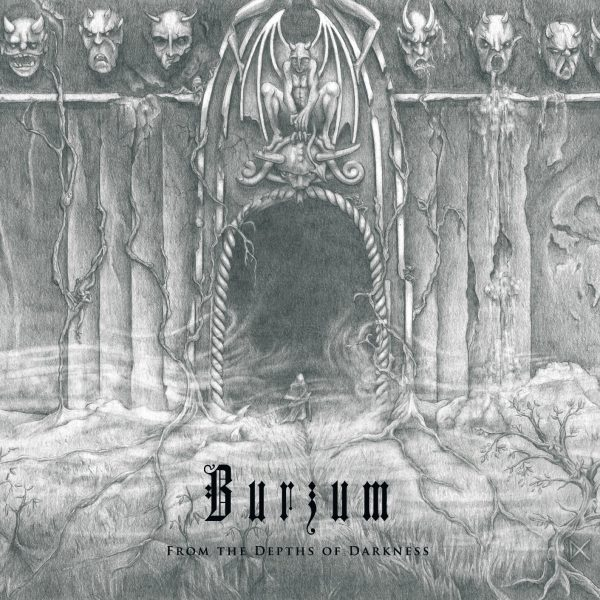 "BURZUM ""From The Depths Of Darkness"""