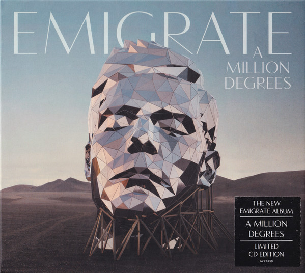 """EMIGRATE """"A Million Degrees"""""""
