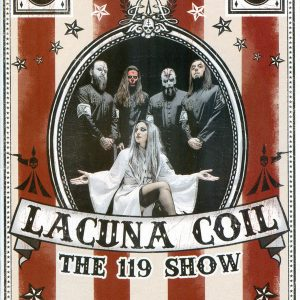 "LACUNA COIL ""THE 119 SHOW - LIVE IN LONDON"" LTD"