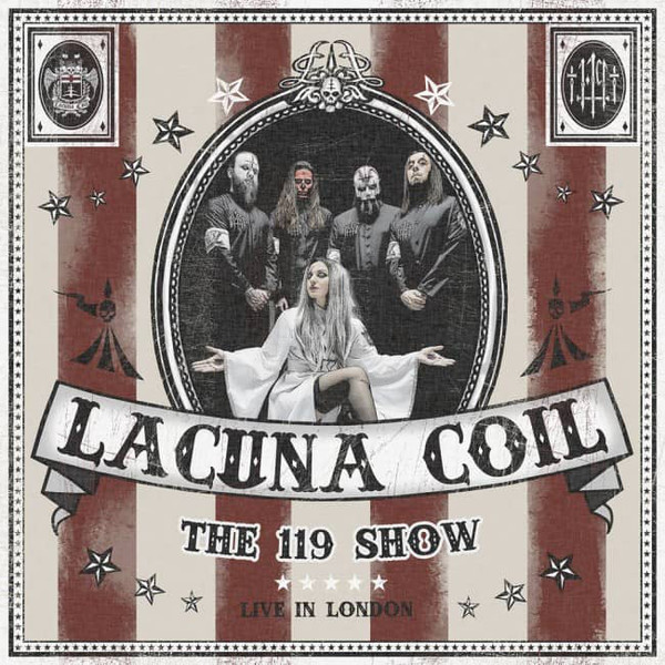 "LACUNA COIL ""THE 119 SHOW - LIVE IN LONDON"""