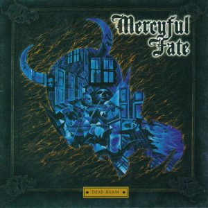 "MERCYFUL FATE ‎""Dead Again"""