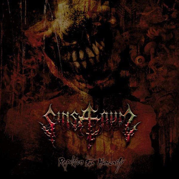 "SINSAENUM ""Repulsion For Humanity"""