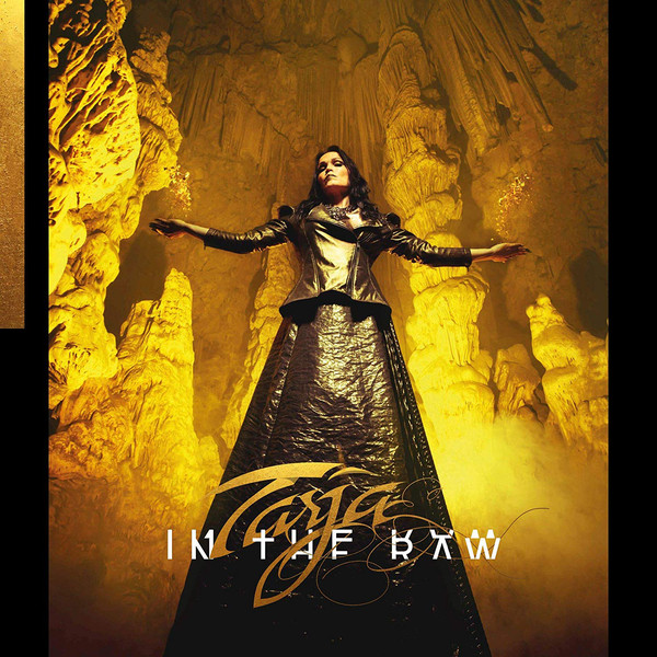 "TARJA ""In The Raw"""