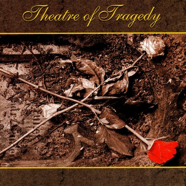"""THEATRE OF TRAGEDY """"Theatre Of Tragedy"""""""