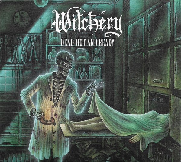 "WITCHERY ""Dead, Hot And Ready"""