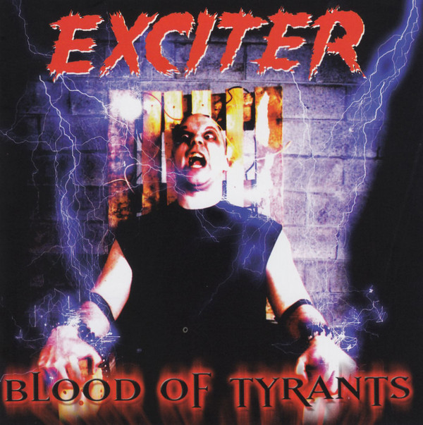 EXCITER Blood of Tyrants