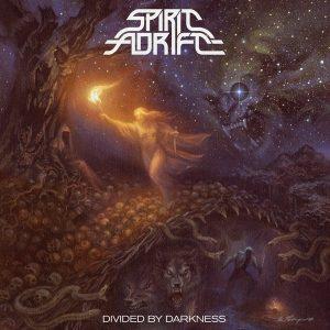 "SPIRIT ADRIFT ""Divided By Darkness"""