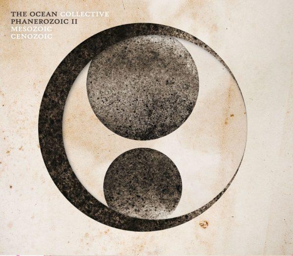 "THE OCEAN ""Phanerozoic II: Mesozoic | Cenozoic"""