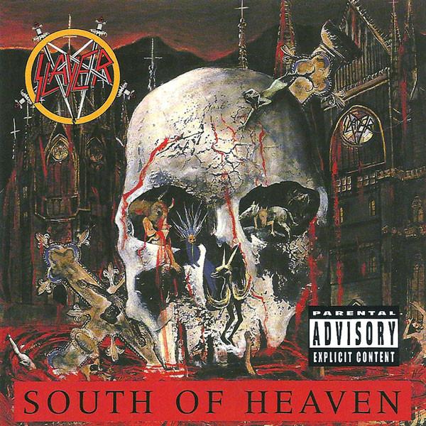 "SLAYER ""South Of Heaven"""