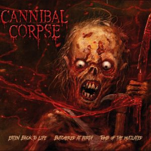 CANNIBAL CORPSE - Eaten Back to Life/Butchered at Birth/Tomb of the Mutilated BOX(3CD)