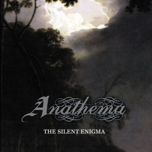 ANATHEMA – The Silent Enigma